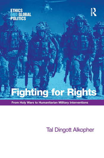 Fighting for Rights From Holy Wars to Humanitarian Military Interventions book cover