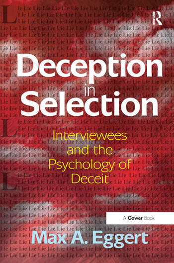 Deception in Selection Interviewees and the Psychology of Deceit book cover