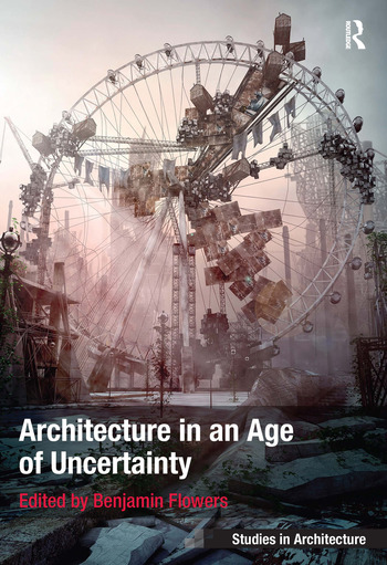 Architecture in an Age of Uncertainty book cover