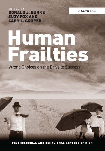 Human Frailties Wrong Choices on the Drive to Success book cover