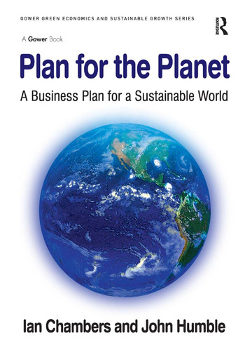 Plan for the Planet A Business Plan for a Sustainable World book cover