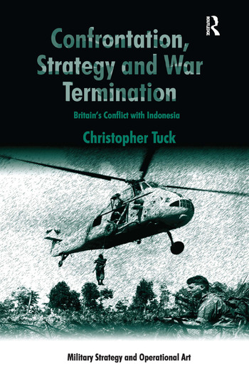 Confrontation, Strategy and War Termination Britain's Conflict with Indonesia book cover