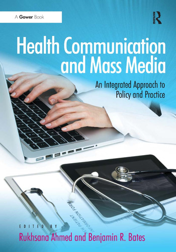 Health Communication and Mass Media An Integrated Approach to Policy and Practice book cover