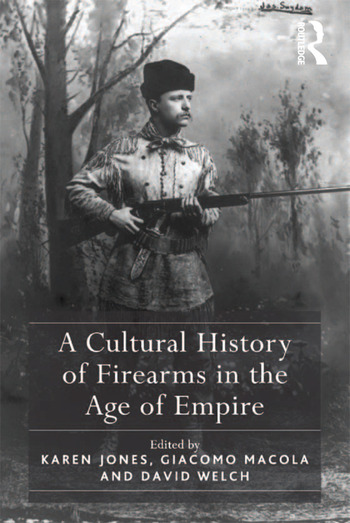 A Cultural History of Firearms in the Age of Empire book cover