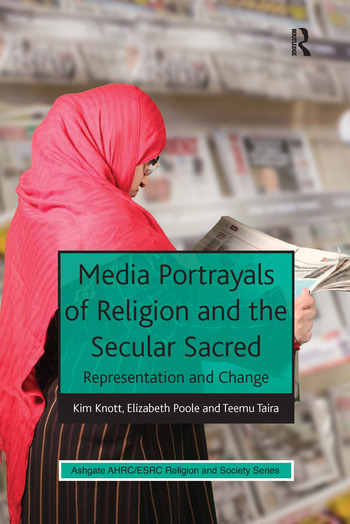 Media Portrayals of Religion and the Secular Sacred Representation and Change book cover