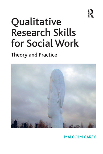 Qualitative Research Skills for Social Work Theory and Practice book cover