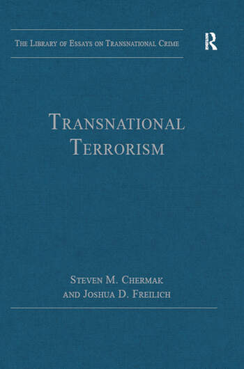 social studies transnational terrorism Terrorism and transnational crime transnational crimes-such as human trafficking and cybercrime-transcend borders, including the borders of the united states.