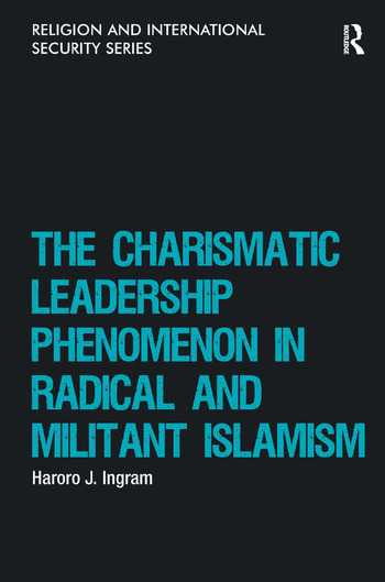 The Charismatic Leadership Phenomenon in Radical and Militant Islamism book cover