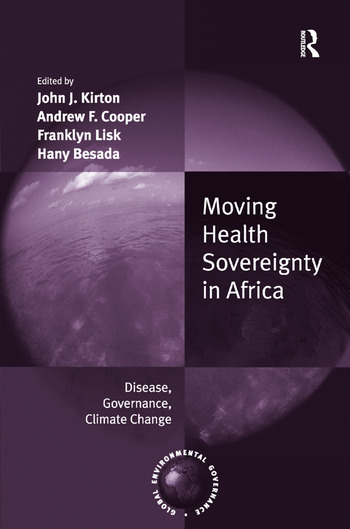 Moving Health Sovereignty in Africa Disease, Governance, Climate Change book cover