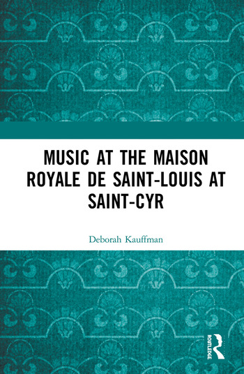 Music at the Maison royale de Saint-Louis at Saint-Cyr book cover