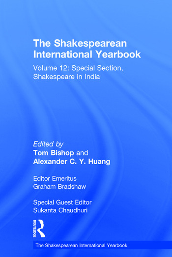 The Shakespearean International Yearbook Volume 12: Special Section, Shakespeare in India book cover