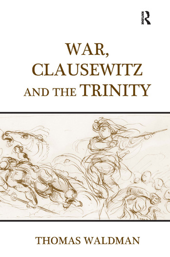 War, Clausewitz and the Trinity book cover