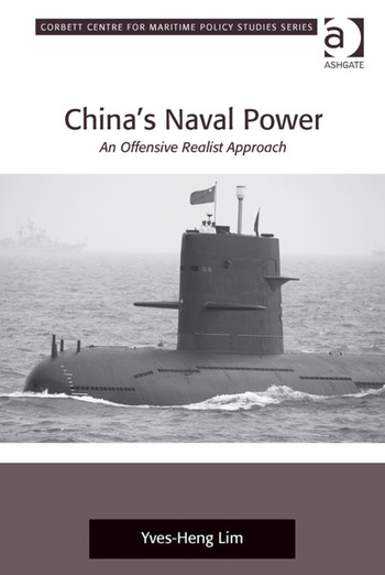China's Naval Power An Offensive Realist Approach book cover