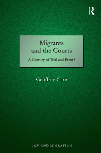 Migrants and the Courts A Century of Trial and Error? book cover