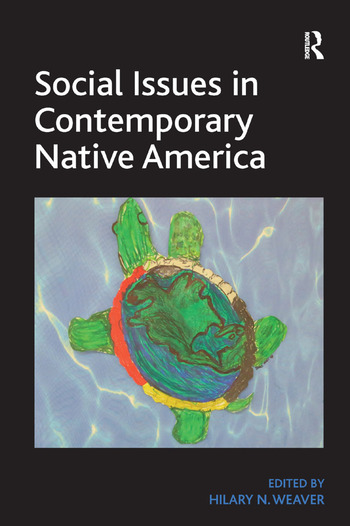 Social Issues in Contemporary Native America Reflections from Turtle Island book cover