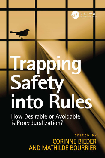 Trapping Safety into Rules How Desirable or Avoidable is Proceduralization? book cover