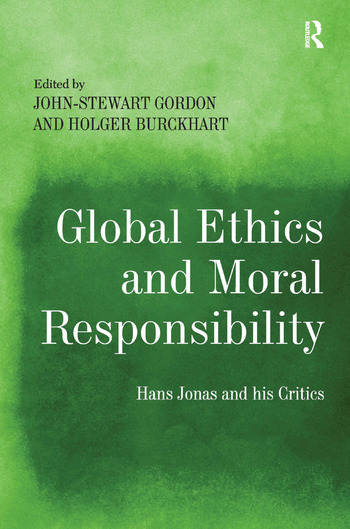 Global Ethics and Moral Responsibility Hans Jonas and his Critics book cover