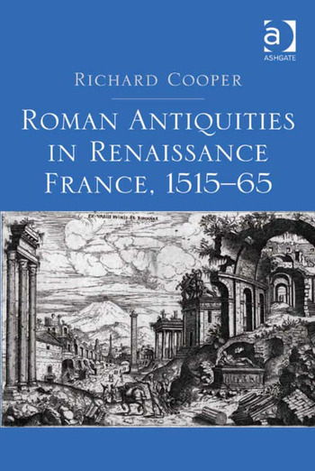 Roman Antiquities in Renaissance France, 1515–65 book cover