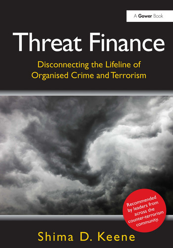 Threat Finance Disconnecting the Lifeline of Organised Crime and Terrorism book cover
