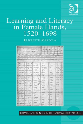 Learning and Literacy in Female Hands, 1520-1698 book cover
