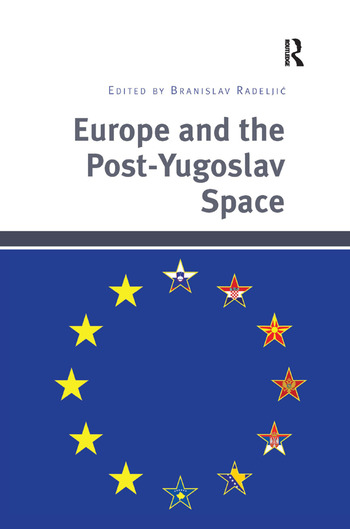 Europe and the Post-Yugoslav Space book cover