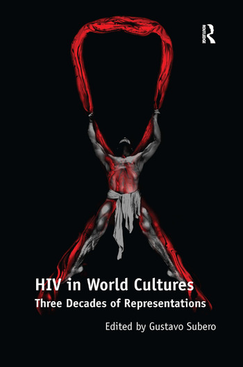 HIV in World Cultures Three Decades of Representations book cover