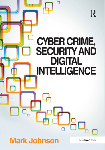 Cyber Crime, Security and Digital Intelligence book cover