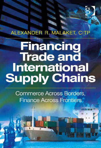 Financing Trade and International Supply Chains Commerce Across Borders, Finance Across Frontiers book cover