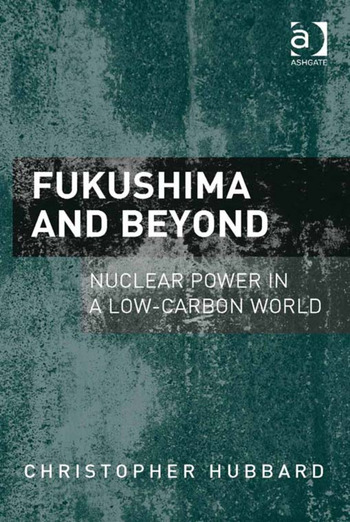 Fukushima and Beyond Nuclear Power in a Low-Carbon World book cover