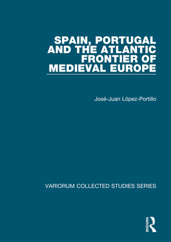Spain, Portugal and the Atlantic Frontier of Medieval Europe book cover