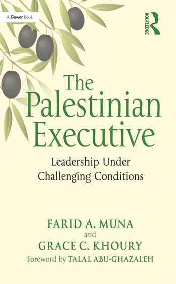 The Palestinian Executive Leadership Under Challenging Conditions book cover