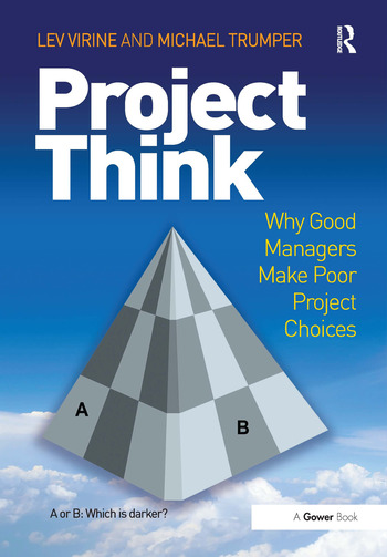 ProjectThink Why Good Managers Make Poor Project Choices book cover