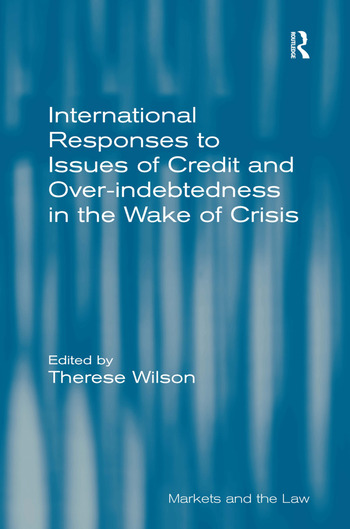 International Responses to Issues of Credit and Over-indebtedness in the Wake of Crisis book cover
