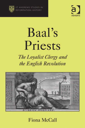 Baal's Priests The Loyalist Clergy and the English Revolution book cover