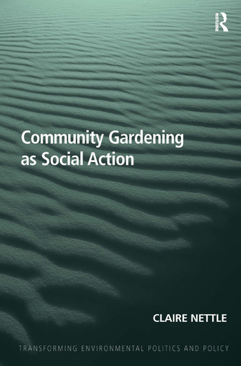 Community Gardening as Social Action book cover