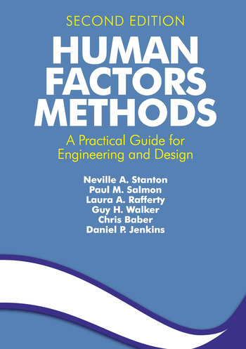 Human Factors Methods A Practical Guide for Engineering and Design book cover