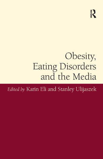 Obesity, Eating Disorders and the Media book cover