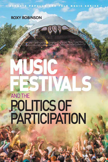 Music Festivals and the Politics of Participation book cover