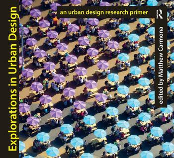 Explorations in Urban Design An Urban Design Research Primer book cover