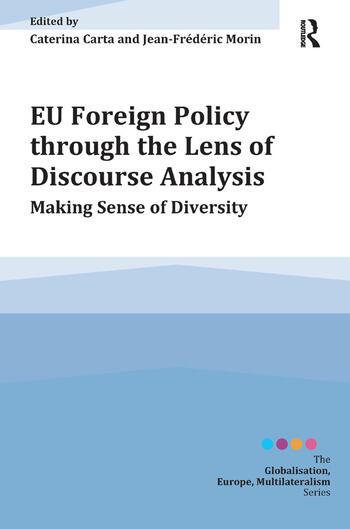 EU Foreign Policy through the Lens of Discourse Analysis Making Sense of Diversity book cover