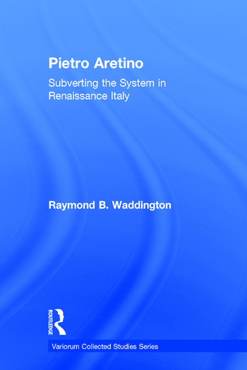 Pietro Aretino: Subverting the System in Renaissance Italy book cover