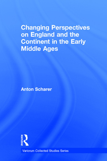 Changing Perspectives on England and the Continent in the Early Middle Ages book cover
