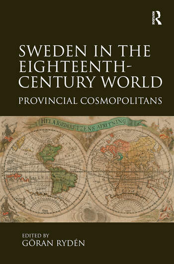 Sweden in the Eighteenth-Century World Provincial Cosmopolitans book cover