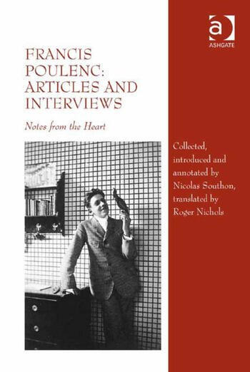 Francis Poulenc: Articles and Interviews Notes from the Heart book cover