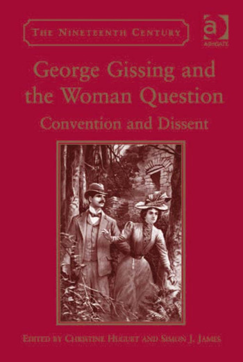 George Gissing and the Woman Question Convention and Dissent book cover