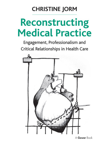 Reconstructing Medical Practice Engagement, Professionalism and Critical Relationships in Health Care book cover