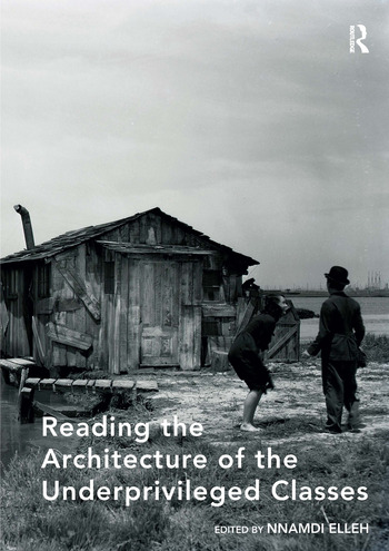 Reading the Architecture of the Underprivileged Classes book cover