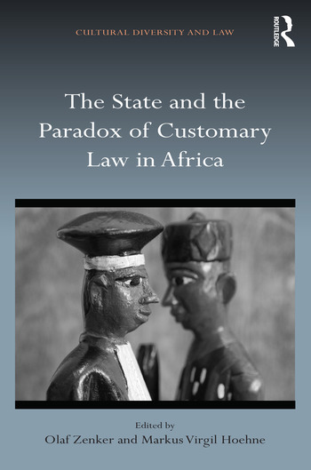 The State and the Paradox of Customary Law in Africa book cover
