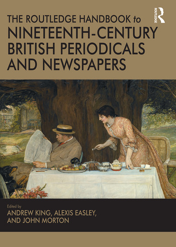 The Routledge Handbook to Nineteenth-Century British Periodicals and Newspapers book cover