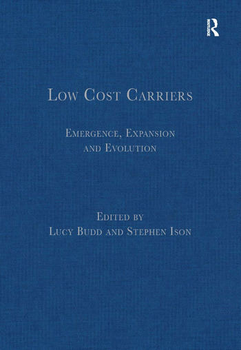 Low Cost Carriers Emergence, Expansion and Evolution book cover